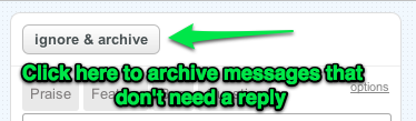 Click here to archive messages that don't need a reply.